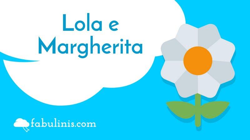 """cover della favola per bambini """"Lola e Margherita"""""""