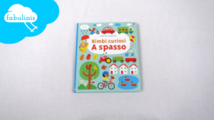 Bimbi curiosi a spasso - recensione libri per bambini