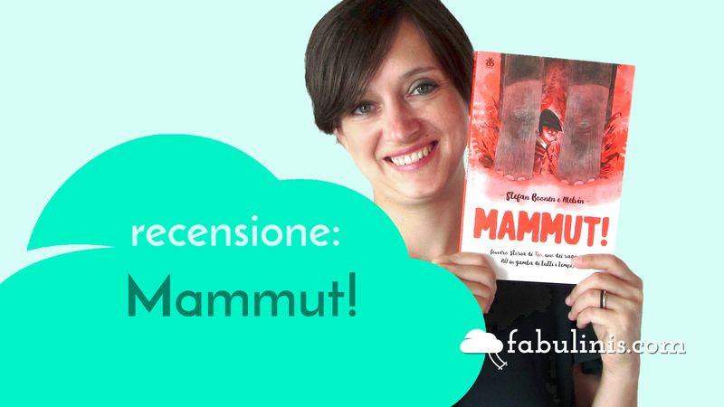 Mammut! - recensione libro per bambini