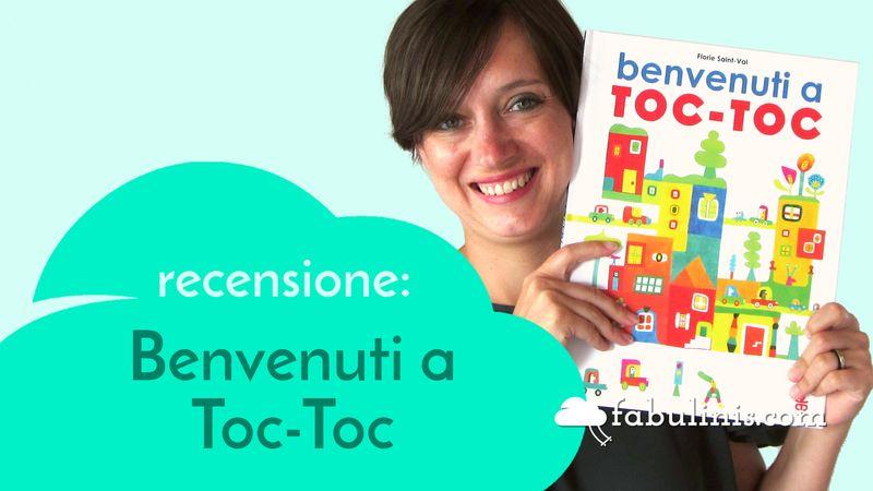 benvenuti a Toc-Toc - recensione libro per bambini