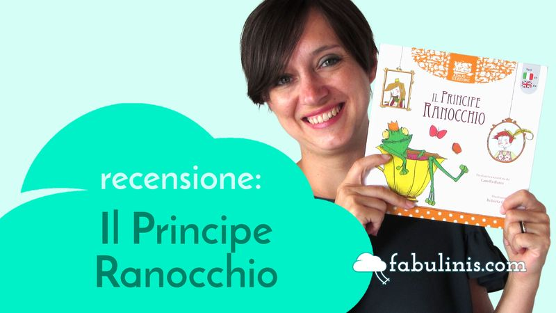 Il Principe Ranocchio - recensione libro per bambini