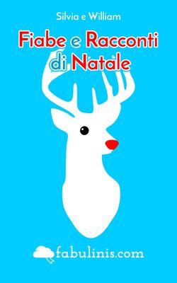 Fiabe e Racconti di Natale - ebook di fabulinis.com