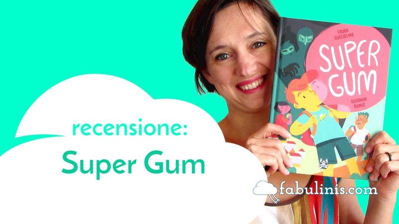 Supergum - recensione libro per bambini