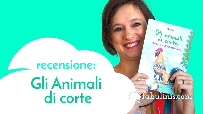 gli animali di corte - recensione libro per bambini illustrato