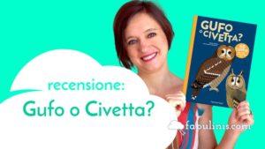 Gufo o Civetta? - recensione libro per bambini illustrato