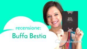 buffa bestia - recensione libro per bambini illustrato