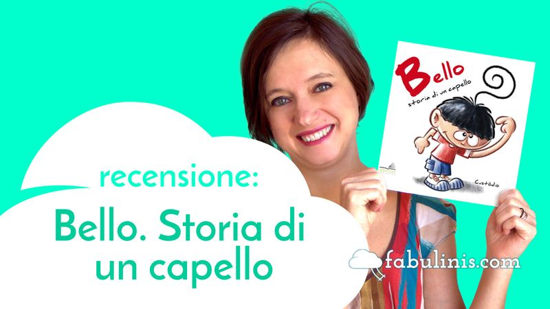 Bello. Storia di un capello 👦