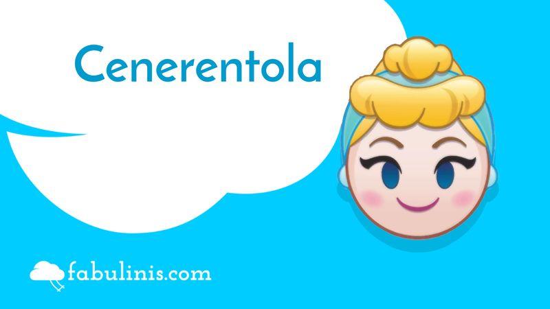Cenerentola - favole per bambini raccontate