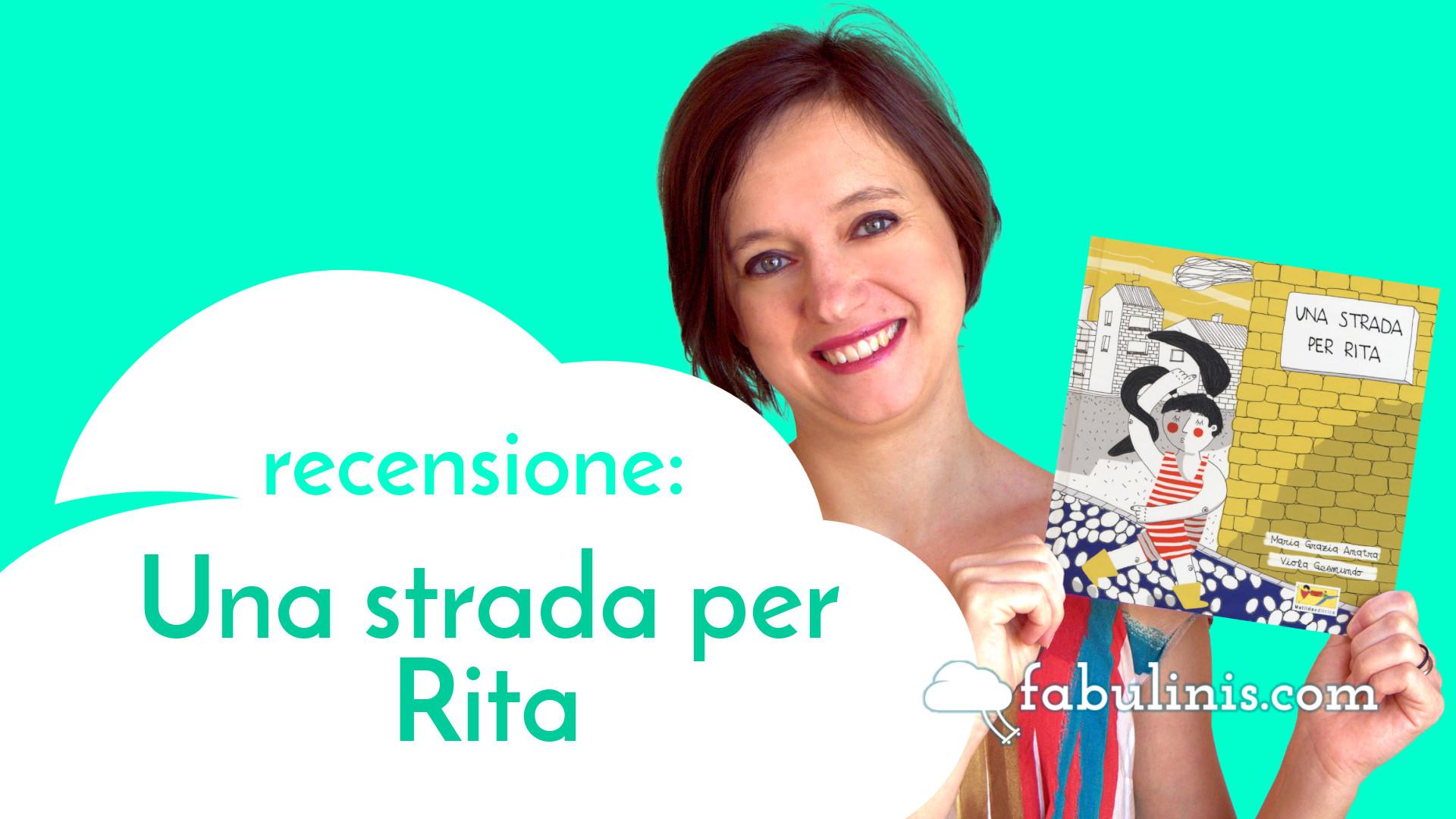 Una strada per Rita 👩