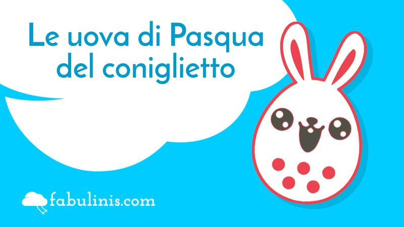 Le uova di Pasqua del coniglietto 🐰