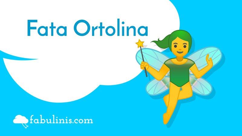 Fata Ortolina 🧚♀️