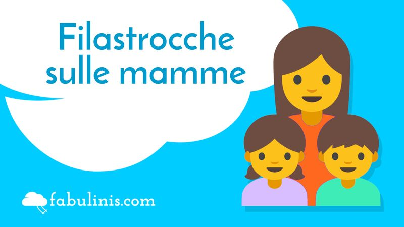 filastrocche per bambini - filastrocche sulle mamme