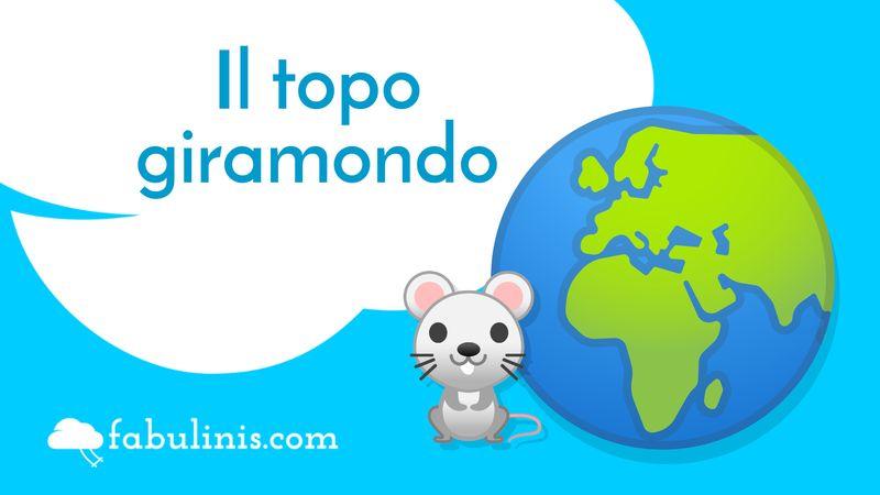 il topo giramondo - favola per bambini