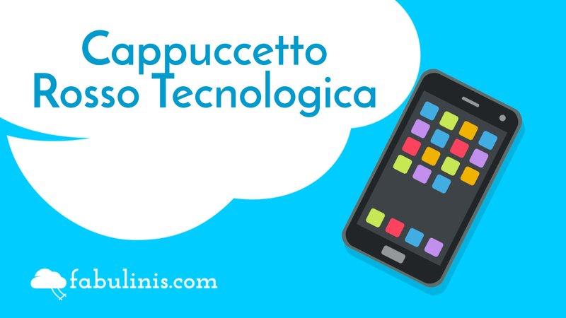 """cover di """"cappuccetto rosso tecnologica"""""""