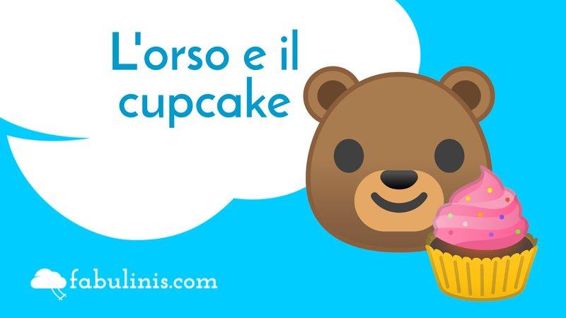 l'orso e il cupcake - favole per bambini raccontate